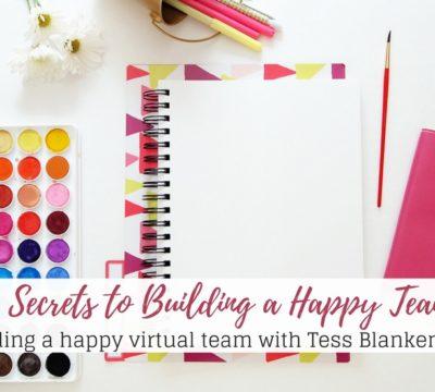 5 Secrets to Build a Happy Team