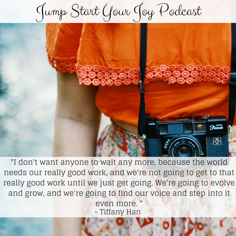 Saying Yes to Creativity and Doing What You Love with Tiffany Han