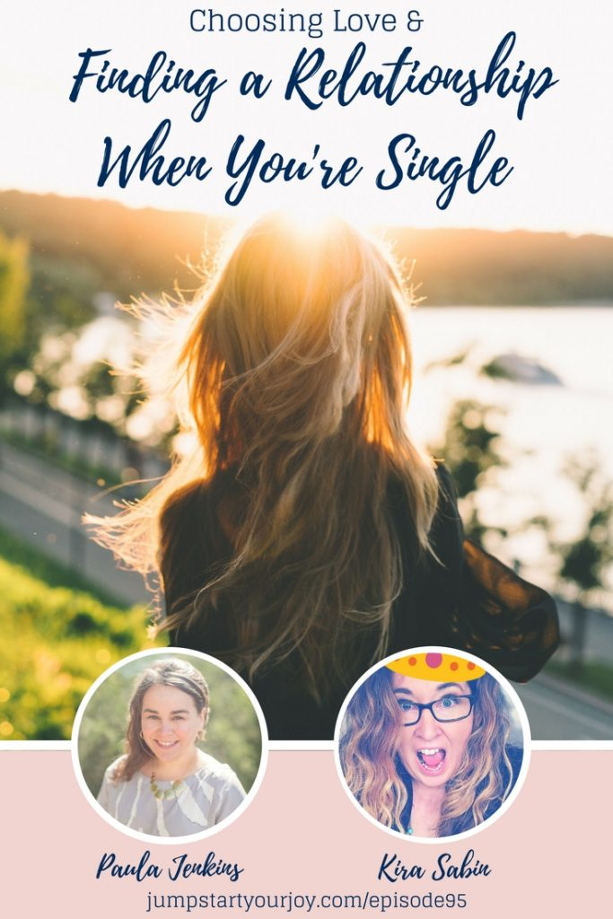 Wish you could find a great relationship, but you're single and not sure how to do it? Relationship expert Kira Sabin joins podcast host Paula Jenkins to talk about love, dating, and finding a relationship. Click to listen and save for later. www.jumpstartyourjoy.com/episode95