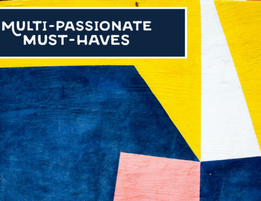 multi-passionate must haves 2018