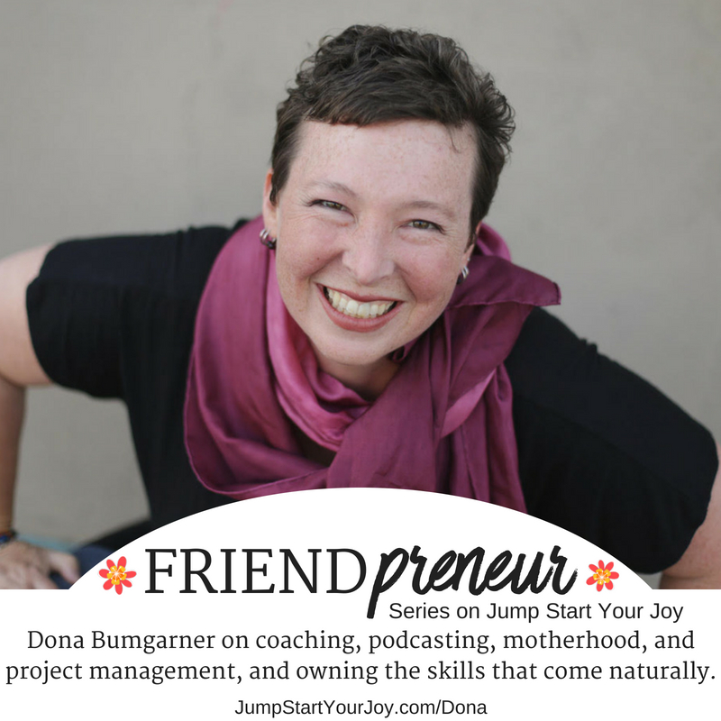 Doña Bumgarner on Podcasting, Coaching, Project Management, and Productivity (Friendpreneur Series)