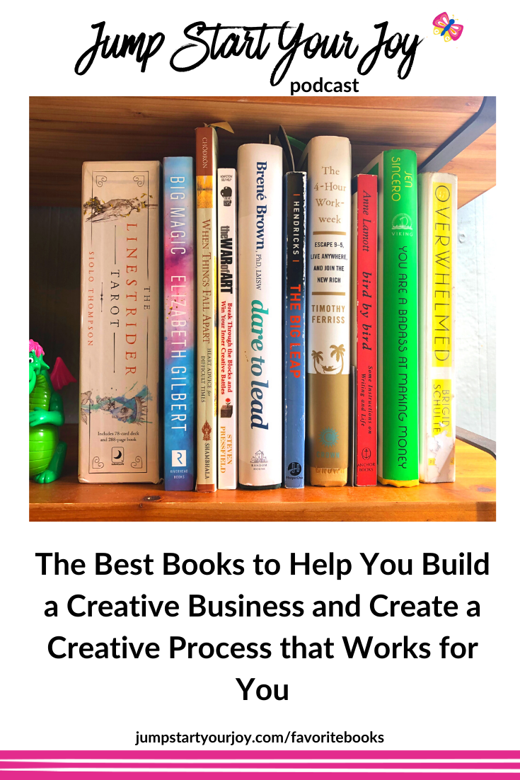 Paula Jenkins, host of the podcast Jump Start Your Joy, shares her favorite books for building a creative business that works for you. #entrepreneur #creativebusiness #creativeprocess