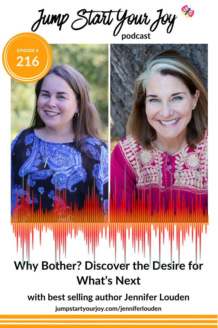 Jennifer Louden is a coach, author, and all around delightful powerhouse of self care, and I'm delighted to have her on the show to talk about her upcoming book: Why Bother: Discover the Desire for What's Next. Join us! #podcast #author #selfcare