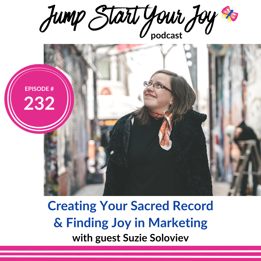 Write a Joyful Bio and Create Copy That Reflects Who You Really Are with guest Suzie Soloviev