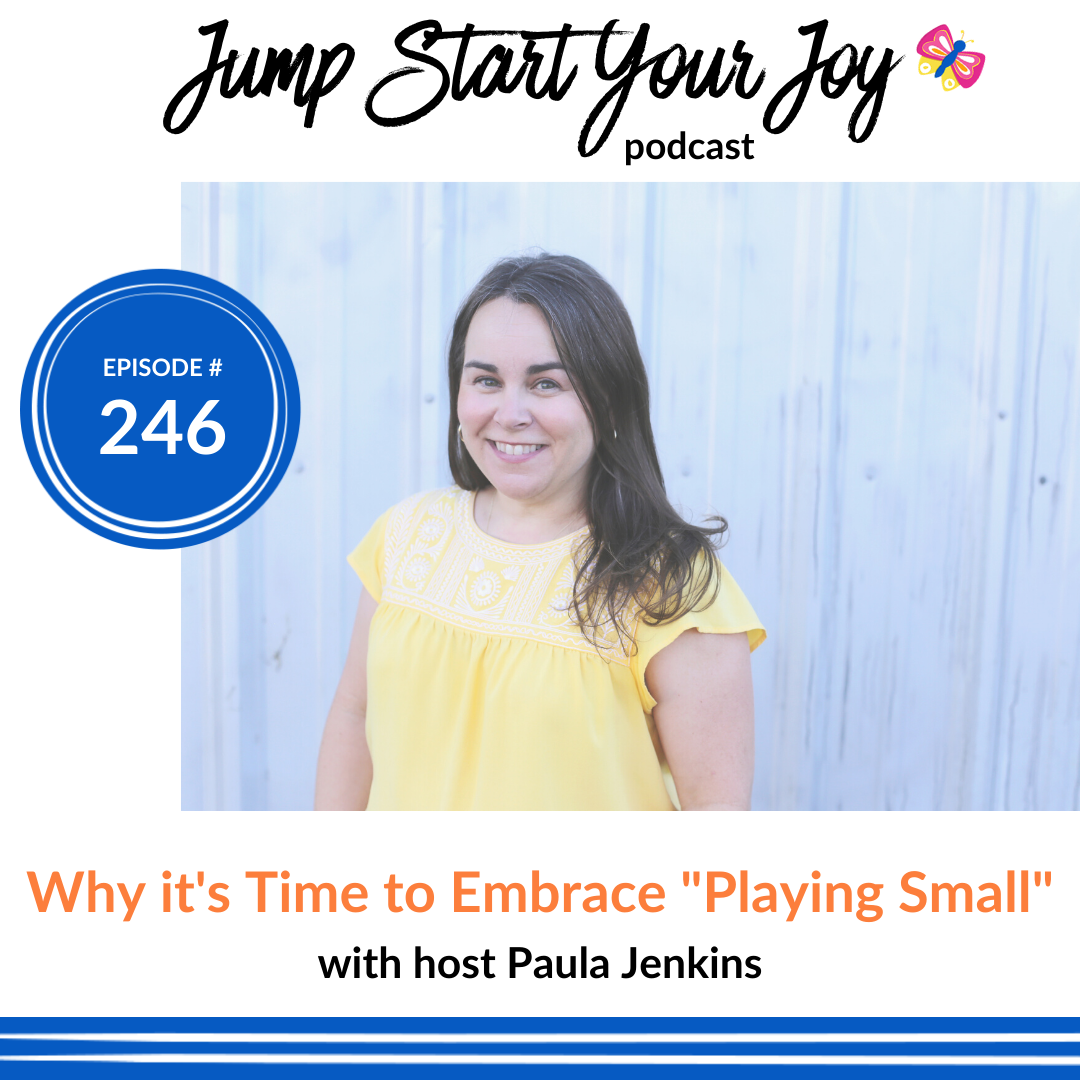 "Why it's Time to Embrace ""Playing Small"" and How to do it"