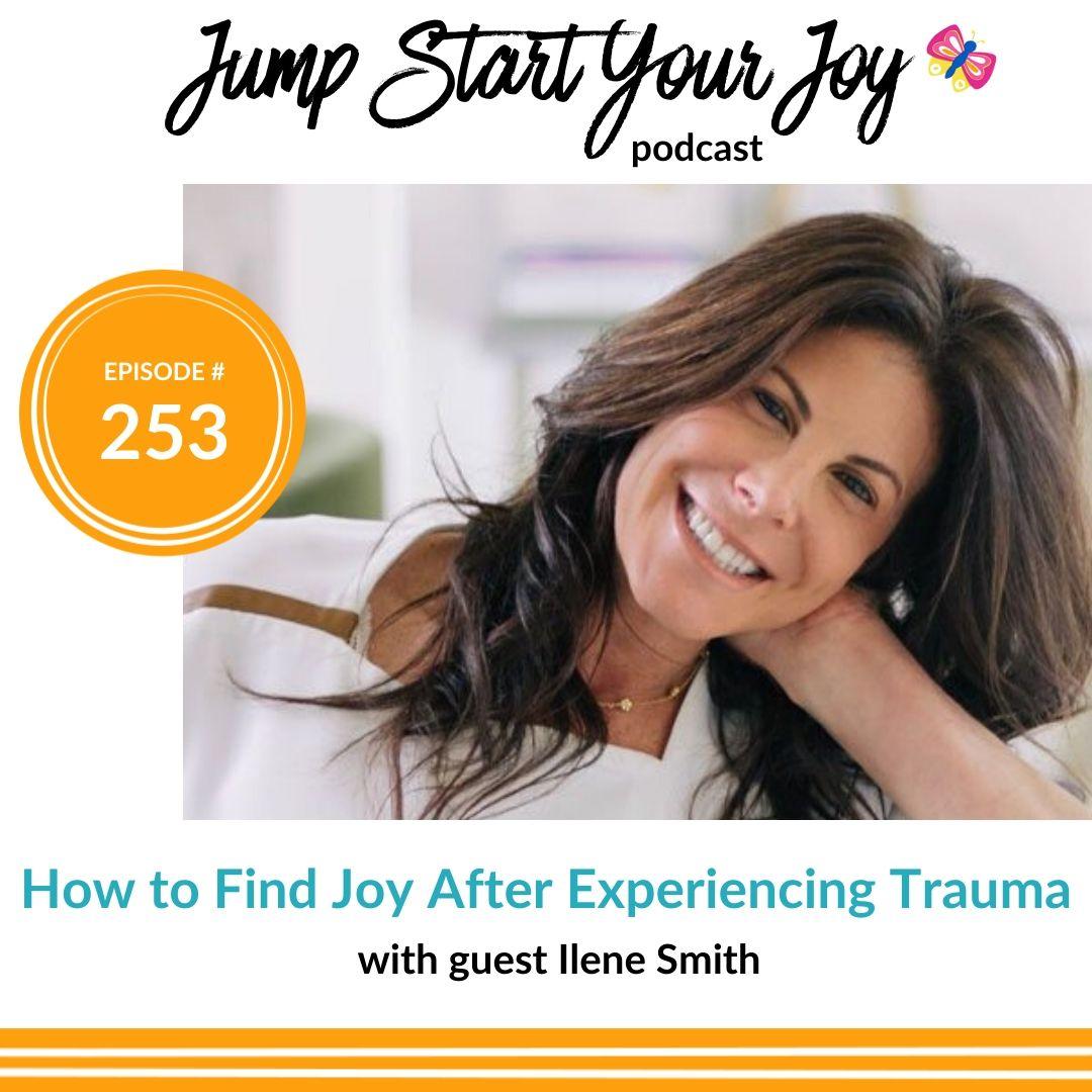 Ilene Smith Moving Beyond Trauma