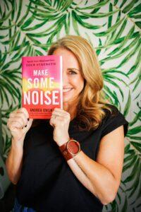 Andrea Owen Make Some Noise Interview